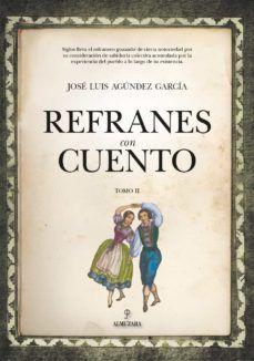 REFRANES CON CUENTO. TOMO II
