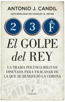 23-F EL GOLPE DEL REY