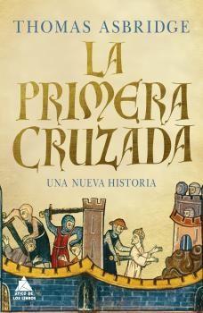 LA PRIMERA CRUZADA. UNA NUEVA HISTORIA