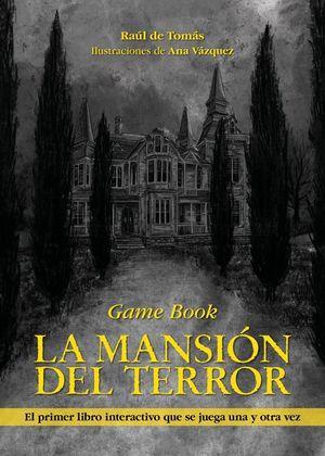 GAME BOOK: LA MANSIÓN DEL TERROR