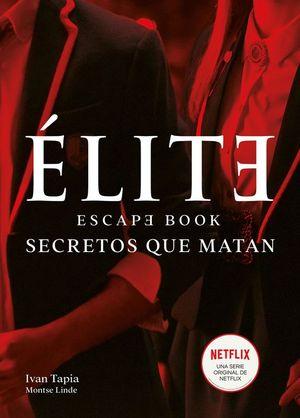 ÉLITE. ESCAPE BOOK
