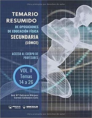 TEMARIO RESUMIDO DE OPOSICIONES DE EDUCACIÓN FÍSICA SECUNDARIA (LOMCE)