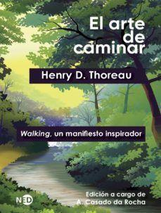 EL ARTE DE CAMINAR. WALKING, UN MANIFIESTO INSPIRADOR