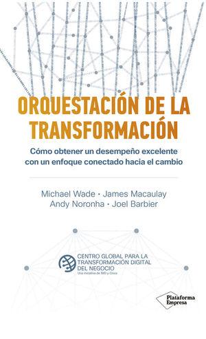 ORQUESTACION DE LA TRANSFORMACION