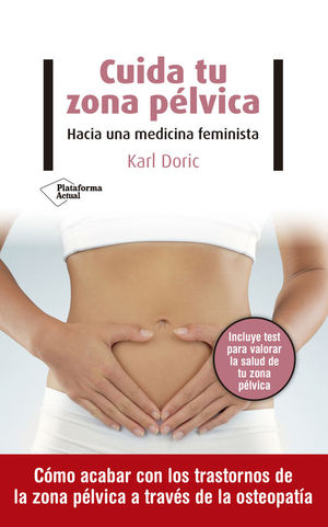 CUIDA TU ZONA PELVICA. HACIA UNA MEDICINA FEMINISTA