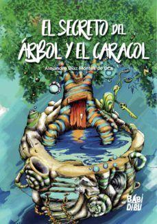 EL SECRETO DEL ÁRBOL Y EL CARACOL