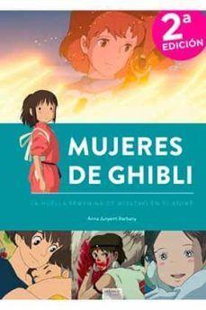 MUJERES DE GHIBLI: LA HUELLA FEMENINA DE MIYAZAKI EN EL ANIME