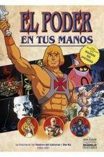EL PODER EN TUS MANOS: HISTORIA DE MASTERS DEL UNIVERSO 1982