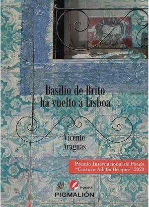 BASILIO DE BRITO HA VUELTO A LISBOA