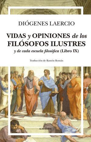 VIDAS Y OPINIONES DE LOS FILÓSOFOS ILUSTRES Y DE CADA ESCUELA FIL