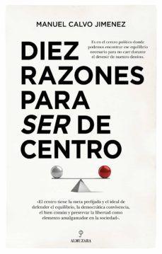 DIEZ RAZONES PARA SER DE CENTRO