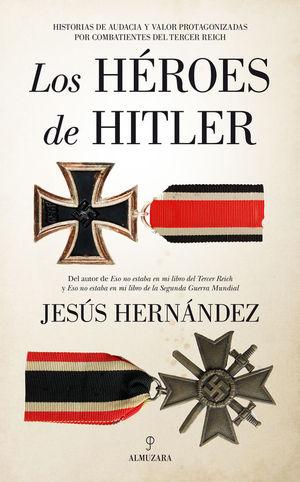 LOS HEROES DE HITLER