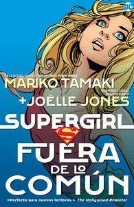 SUPERGIRL. FUERA DE LO COMUN