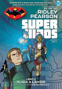 SUPER HIJOS 3: HUIDA A LANDIS