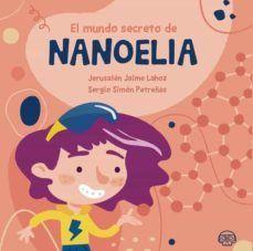 EL MUNDO SECRETO DE NANOELIA