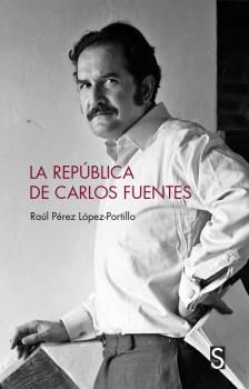 LA REPÚBLICA DE CARLOS FUENTES