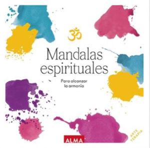 MANDALAS ESPIRITUALES PARA ALCANZAR LA ARMONIA