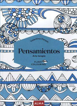 PENSAMIENTOS (FLOW COLOURING)