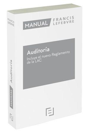 MANUAL DE AUDITORÍA INCLUYE EL NUEVO REGLAMENTO DE LA LAC 2021
