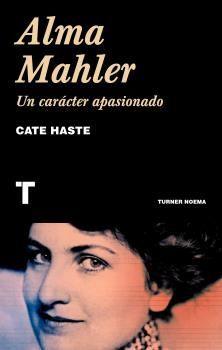 ALMA MAHLER. UN CARACTER APASIONADO