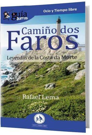 CAMIÑO DOS FAROS (LEYENDAS DE LA COSTA DA MORTE)