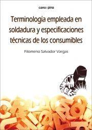 TERMINOLOGIA EMPLEADA EN SOLDADURA Y ESPECIFICACIONES TECNICAS