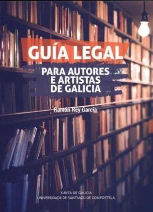 GUIA LEGAL PARA AUTORES E ARTISTAS DE GALICIA