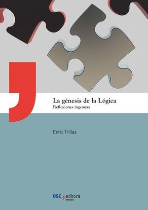 LA GENESIS DE LA LOGICA