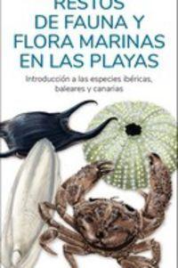 RESTOS DE FAUNA Y FLORA MARINAS EN LAS PLAYAS (GUIA DESPLEGABLE)