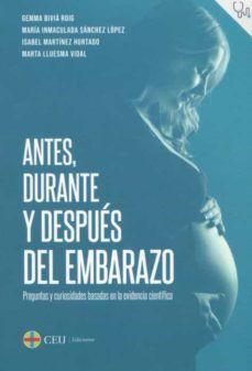 ANTES, DURANTE Y DESPUES DEL EMBARAZO.