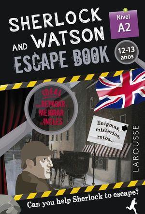 SHERLOCK & WATSON. ESCAPE BOOK PARA REPASAR INGLES A2