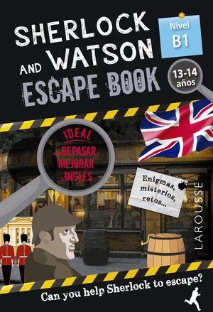 SHERLOCK & WATSON. ESCAPE BOOK PARA REPASAR INGLES B1