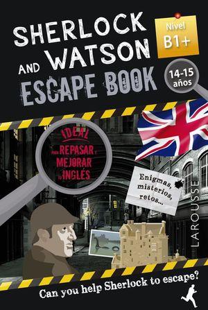 SHERLOCK & WATSON. ESCAPE BOOK PARA REPASAR INGLES B1+