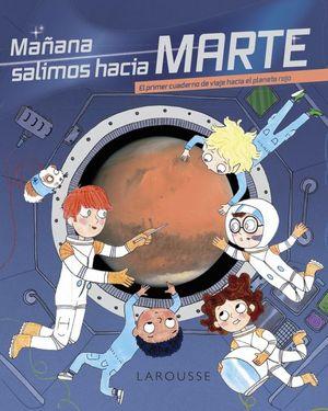 MAÑANA SALIMOS HACIA MARTE