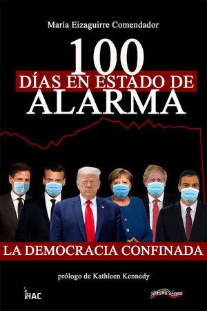 100 DIAS EN ESTADO DE ALARMA