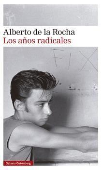 LOS AÑOS RADICALES