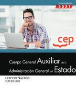 CUERPO GENERAL AUXILIAR ADMINISTRACION ESTADO EJERCICIO PRA