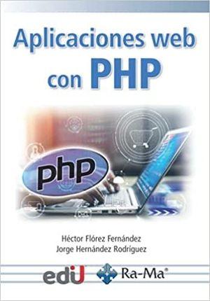 APLICACIONES WEB CON PHP