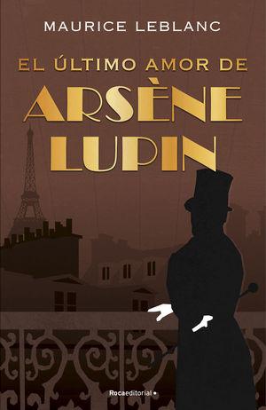 EL ÚLTIMO AMOR DE ARSÈNE LUPIN