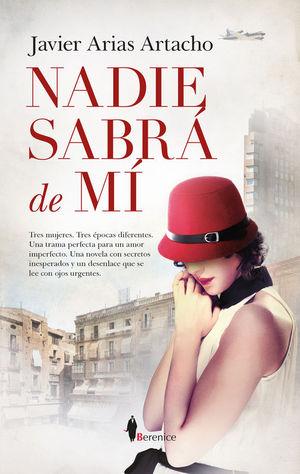 NADIE SABRA DE MI