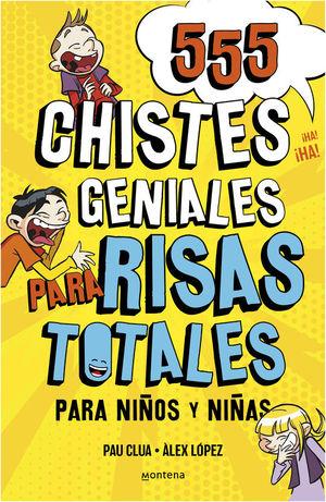 555 CHISTES GENIALES PARA RISAS TOTALES