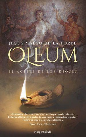 OLEUM. EL ACEITE DE LOS DIOSES