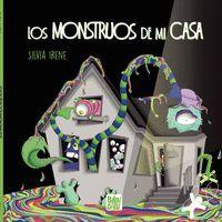 LOS MONSTRUOS DE MI CASA