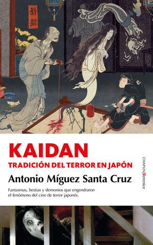 KAIDAN. LA TRADICION DEL TERROR EN JAPON