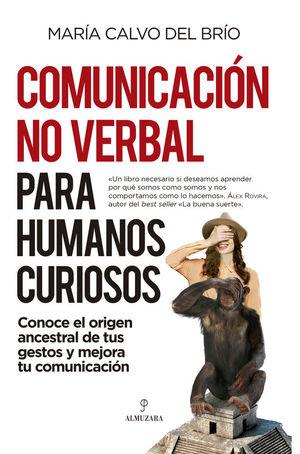 COMUNICACIÓN NO VERBAL PARA HUMANOS CURIOSOS