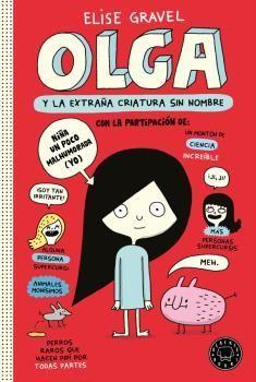 OLGA Y LA EXTRAÑA CRIATURA SIN NOMBRE