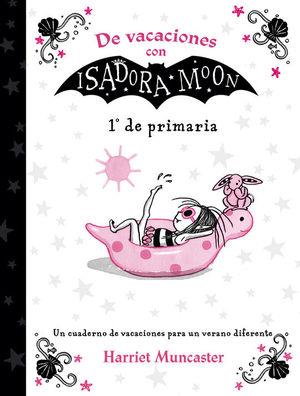 DE VACACIONES CON ISADORA MOON 1º DE PRIMARIA