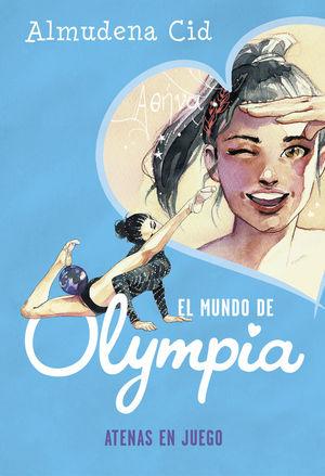 EL MUNDO DE OLYMPIA 5. ATENAS EN JUEGO
