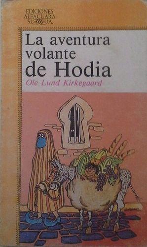 LA AVENTURA VOLANTE DE HODIA