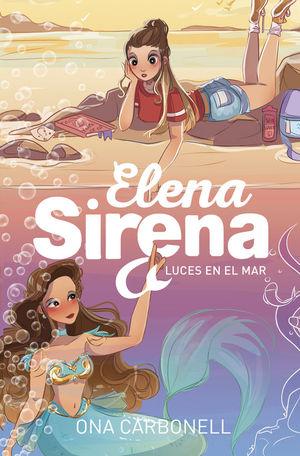 ELENA SIRENA 4: LUCES EN EL MAR